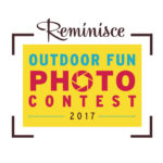 Reminisce Outdoor Fun Photo Contest 2017